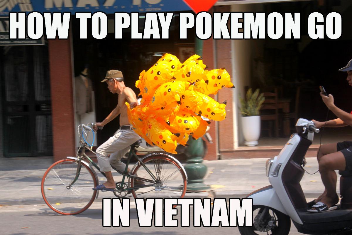 Pokemon Go, Vietnam style
